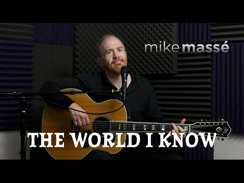 The World I Know (acoustic Collective Soul cover) - Mike Massé (видео)
