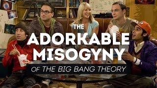 Video The Adorkable Misogyny of The Big Bang Theory MP3, 3GP, MP4, WEBM, AVI, FLV Januari 2019