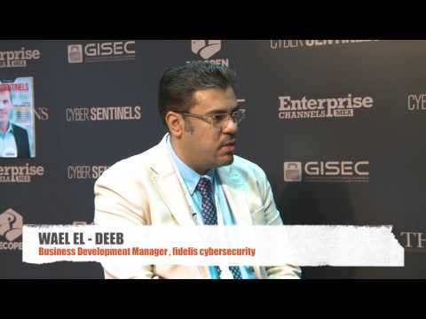 Wael El- Deeb- Business Development Manager, Fidelis Cybersecurity