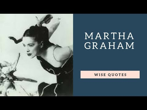Encouraging quotes - Martha Graham Saying & Quote  Positive Thinking & Wise Quotes Salad  Motivation  Inspiration