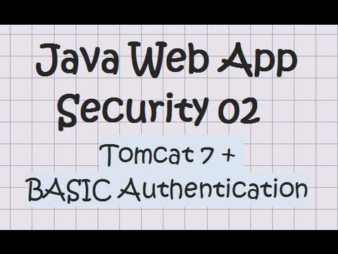 Security In a Java Web Application – Tutorial 02 (Tomcat + Basic Authentication)