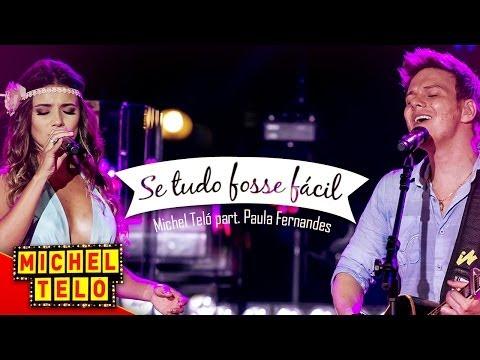 Tekst piosenki Michel Teló - Se Tudo Fosse Fácil po polsku