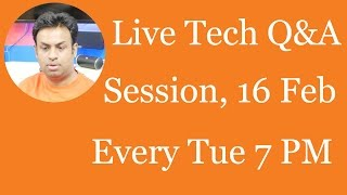 118 Live Tech Q&A Session with Geekyranjit - 16 Feb 2016