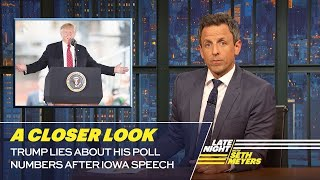 Video Trump Lies About His Poll Numbers After Iowa Speech: A Closer Look MP3, 3GP, MP4, WEBM, AVI, FLV Juni 2019