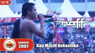 "Video Asyiknya ""NAFF"" .. Bawain Lagu ""KAU MASIH KEKASIHKU"" (LIVE KONSER MAKASSAR 14 APRIL 2007) MP3, 3GP, MP4, WEBM, AVI, FLV Februari 2019"