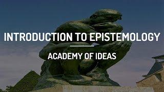 Introduction To Epistemology