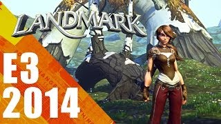Landmark New E3 Gameplay | E3 2014 Interview