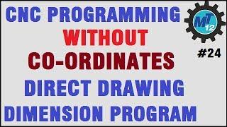 Video Cnc Machine Programming Without Drawing Coordinates Or Direct Drawing Dimension Program MP3, 3GP, MP4, WEBM, AVI, FLV Juli 2018