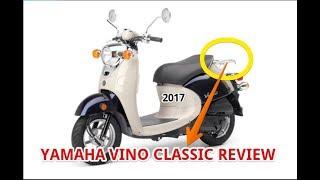 10. 2017 Yamaha Vino Classic Review