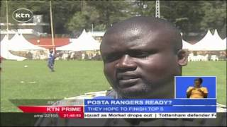 Posta Rangers Promise To Give Established Sides A Run For Their Money In KPL 2016 Season