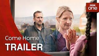 BBC One - Come Home Trailer