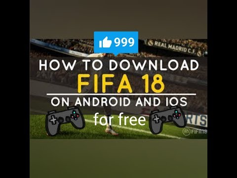 How To Download Fifa World Cup 2018 On Android Or Ios For Free