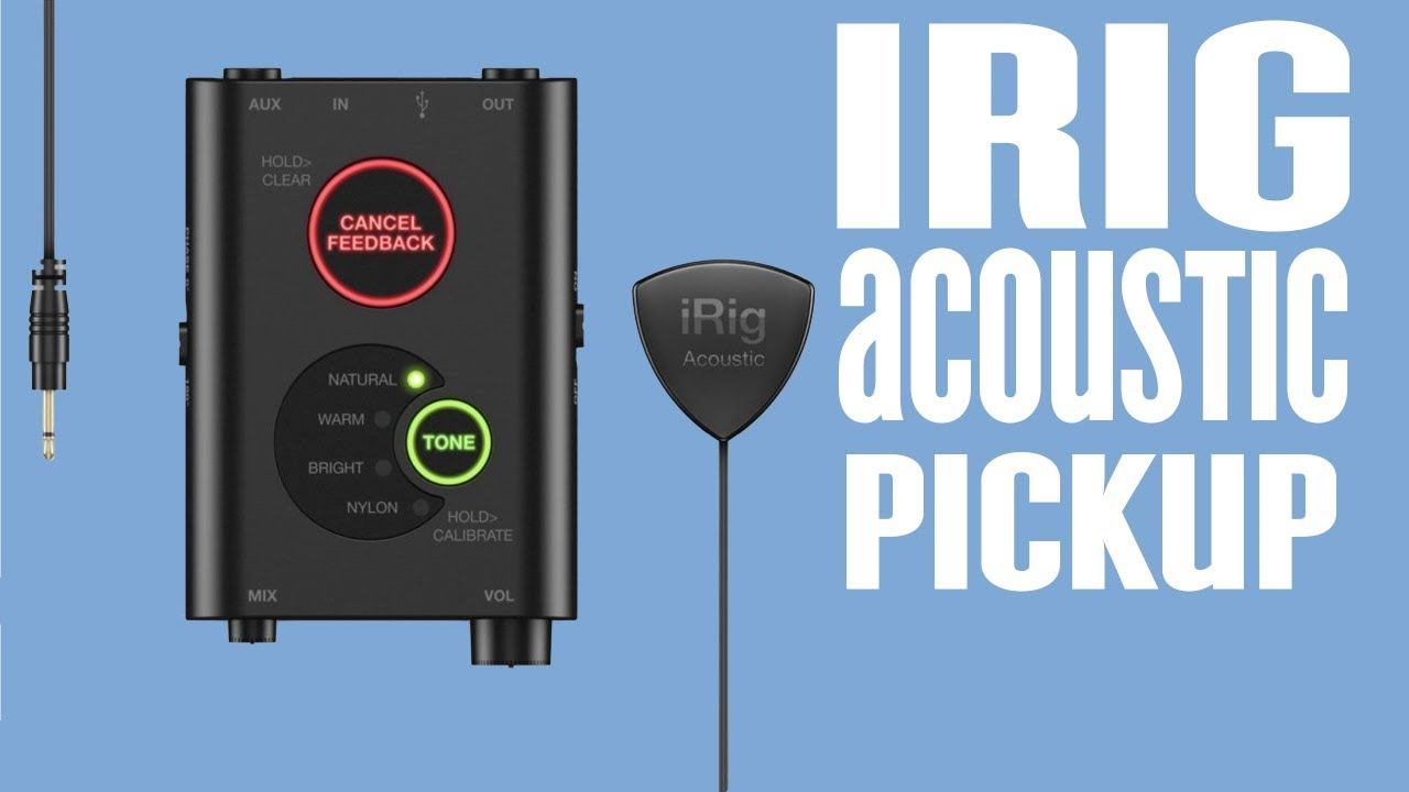 Easy Way To Amplify an Acoustic – iRig Acoustic Stage Acoustic Guitar Pick Up System