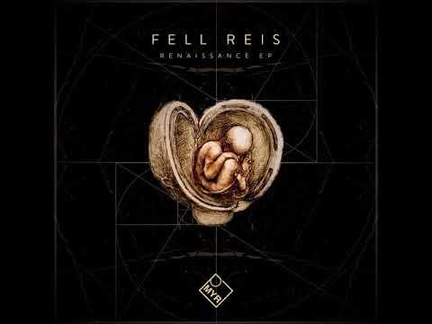 Premiere : Fell Reis – Renaissance