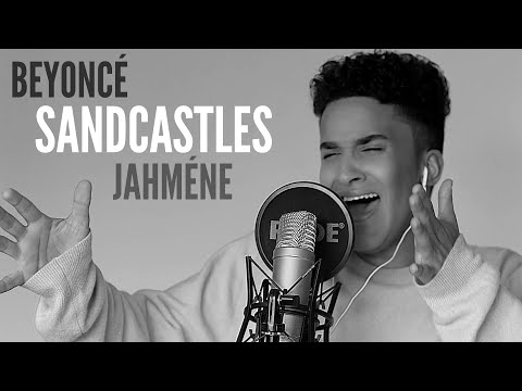 Beyonce | Sandcastles (Live) | Jahméne