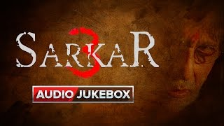 "Catch all the songs of Sarkar 3 out here.1. Gussa 00:00Singer: Sukhvinder singhLyrics: Rohit Teotia Music: Ravi Shankar 2. Angry Mix 05:05Singer: Sukhvinder singh & Mika SinghLyrics: Rohit Teotia Music: Ravi Shankar 3. Sam Dham 10:09Singer: Kailash Kher, Saket bairoliyaLyrics: Rohit Teotia Music: Ravi Shankar 4. Sarkar Trance 13:40Music: Niladri Kumar5. Ganpati Aarti 16:57Singer: Amitabh Bachchan Music: Rohan Vinayak 6. Thamba 21:00Singer: Navraj HansLyrics: Sirasri Music: Ravi Shankar 7. Shakti 26:03Singer: Mika singh, Adarsh Shinde. Saket bairoliyaLyrics: MandharMusic: Ravi ShankarTo set these songs as your caller tune:Set ""Ganpati Aarti"" as your callertune http://111.93.115.200/TZ/WEB/CallerTune.aspx?refID=SAK6 OR SMS ""SAK6"" to 56060Set ""Angry Mix"" as your callertune http://111.93.115.200/TZ/WEB/CallerTune.aspx?refID=SAK1 OR SMS ""SAK1"" to 56060To watch more log on to http://www.erosnow.comFor all the updates on our movies and more:https://twitter.com/#!/ErosNowhttps://www.facebook.com/ErosNowhttps://www.facebook.com/erosmusicindiahttps://plus.google.com/+erosentertainmenthttps://www.instagram.com/eros_nowhttp://www.dailymotion.com/ErosNowhttps://vine.co/ErosNow http://blog.erosnow.com"