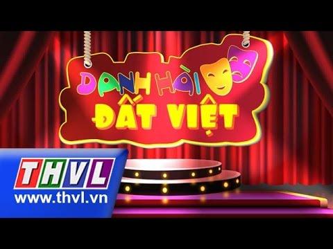 Danh hài đất Việt 2015 - Tập 34 Full - Hồng Vân, Tú Sương, Đại Nghĩa...