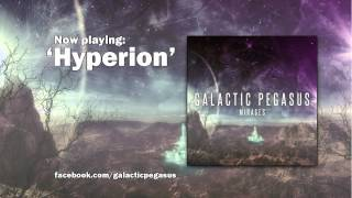 Galactic Pegasus - Hyperion - (Mirages EP) - Andrew Baena
