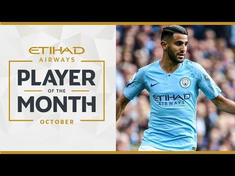 Video: RIYAD MAHREZ | ETIHAD PLAYER OF THE MONTH | October 18/19