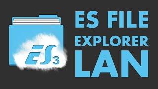 Como Compartilhar Arquivos Entre Android e Computador - ES File Explorer File Manager