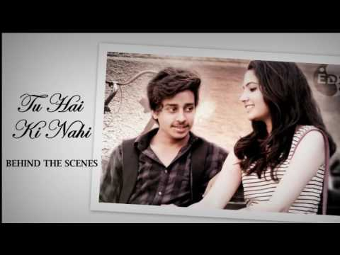 Tu Hai Ki Nahi || Behind the scenes || Short film by Bharat Gandhi & Team ||