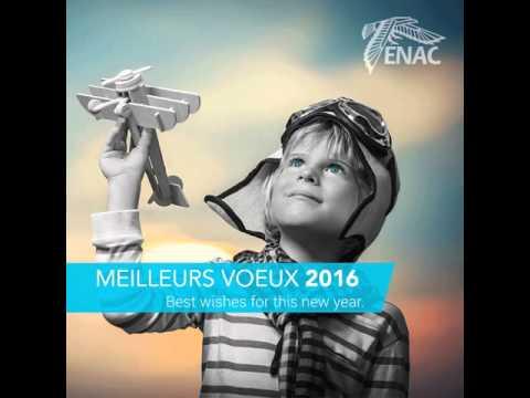 VOEUX DE l'ENAC 2016