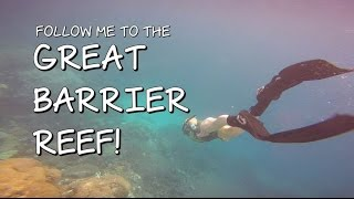 FOLLOW ME TO THE GREAT BARRIER REEF!! | CoralReefer Down Under by Coral Reefer