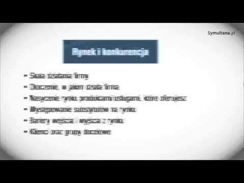 Biznesplan - struktura biznesplanu (6/8), 10 min. 18 sek.