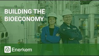 Enerkem Is Building The Bioeconomy
