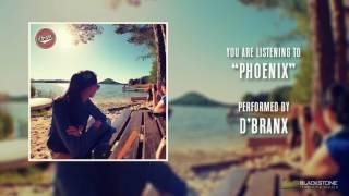 Video D'Branx  - Phoenix (2017)