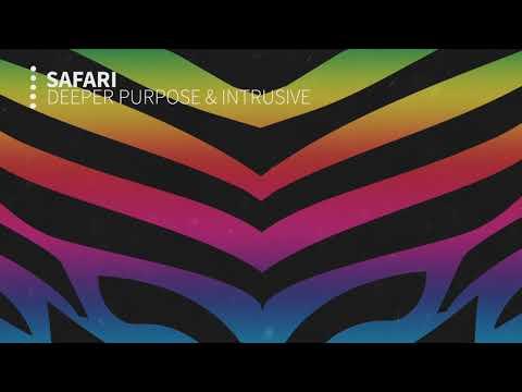 Safari - Deeper Purpose & Intrusion