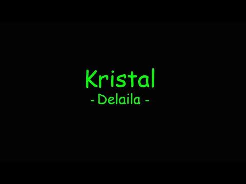 Kristal - Delaila