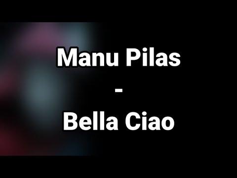 Bella Ciao - Manu Pilas (Lyrics)