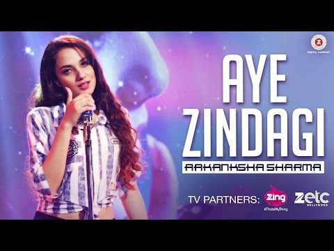 Aye Zindagi - Official Song | Aakanksha Sharma | Rishabh Srivastava | New Song 2017