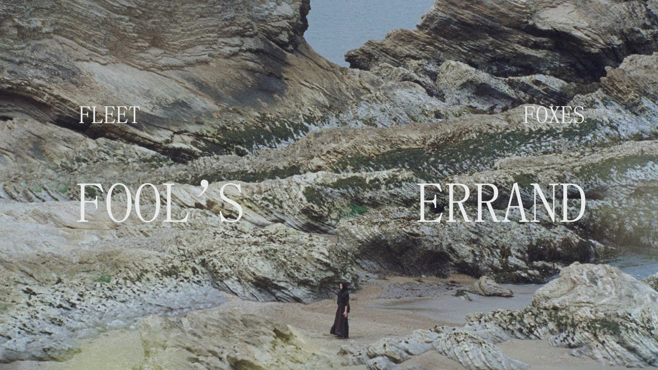 Fleet Foxes – Fool's Errand (Official Video)