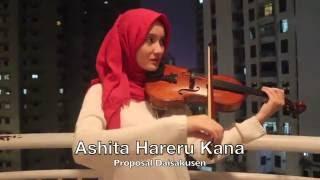 Ashita Hareru Kana (Proposal Daisakusen Ost) Violin Cover by Sodrina Adani