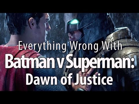 Everything Wrong With Batman v Superman Dawn of