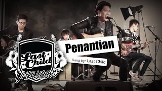 Last Child Penantian Unplugged