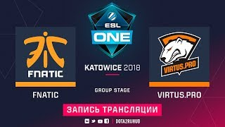 Fnatic vs Virtus.pro, ESL One Katowice, game 1 [Jam, Inmate]