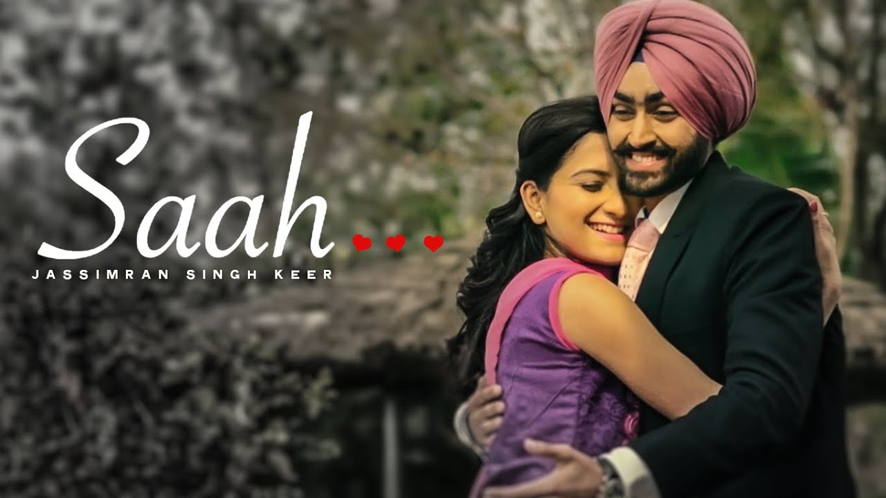 SAAH SONG LYRICS & VIDEO | JASSIMRAN SINGH KEER | DESI ROUTZ | LATEST PUNJABI SONG 2015