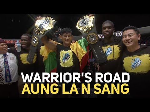 Aung La N Sang's 2018 Full Fights   ONE: Warrior's Road