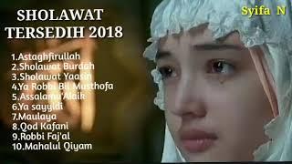 Video SHOLAWAT SYAHDU SEDIH BIKIN NANGIS TERBARU 2018 MP3, 3GP, MP4, WEBM, AVI, FLV Juli 2019