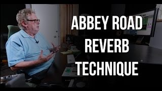 Abbey Road Reverb Technique - Into The Lair #128