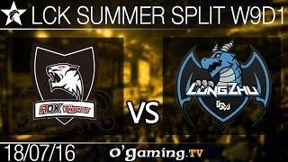Longzhu Gaming vs Rox Tigers - LCK Summer Split 2016 - W9D1