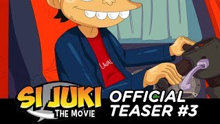 Video SI JUKI THE MOVIE OFFICIAL TEASER #3 MP3, 3GP, MP4, WEBM, AVI, FLV Agustus 2018