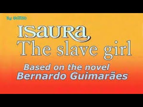 Isaura The Slave Girl ( English Subtitle \ Original Audio)  By Will3d