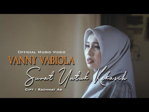 VANNY VABIOLA - SURAT UNTUK KEKASIH TOMMY J PISA   OFFICIAL MUSIC VIDEO