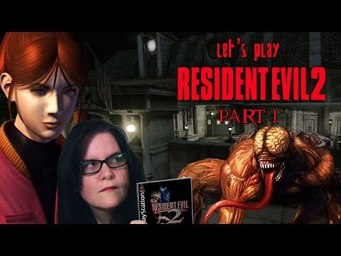 Let's Play Resident Evil 2 (Claire), Part 1
