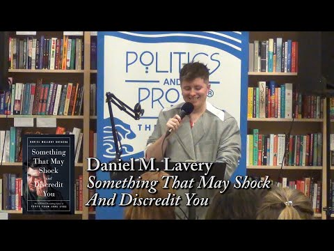 """Daniel M. Lavery, """"Something That May Shock And Discredit You"""""""
