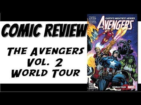 Marvel Comics Review: The Avengers Vol. 2 World Tour